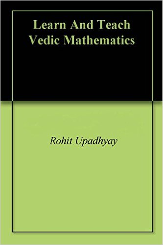 Learn And Teach Vedic Mathematics