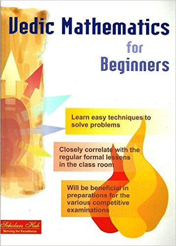 VEDIC MATHEMATICS FOR BEGINNERS