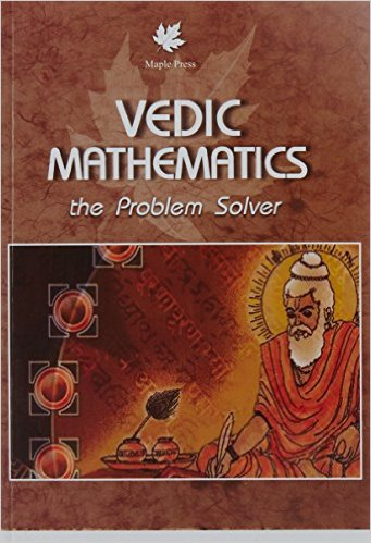 Vedic Mathematics the Problem Solver