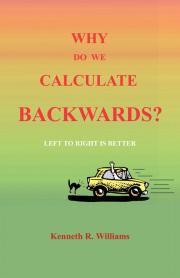 Why do we Calculate Backwards?