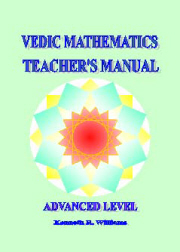 VEDIC MATHEMATICS TEACHER'S MANUAL 3 - ADVANCED LEVEL